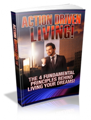 Action Driven Living!