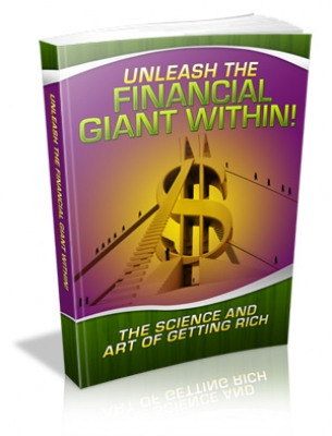 Unleash The Financial Giant Within!