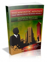 The Magnetic Mindset That Drives Home Business Models Private Label Rights