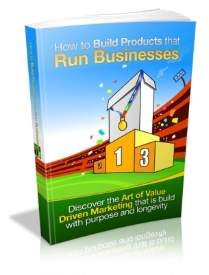 How to Build Products that Run Businesses