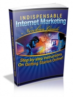 Indispensable Internet Marketing Newbies Guide Private Label Rights
