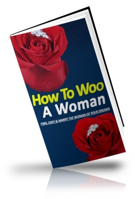 How To Woo A Woman