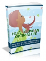 How To Live An Optimal Life Private Label Rights