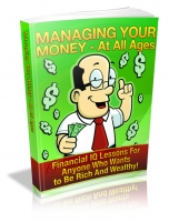 Managing Your Money - At All Ages Private Label Rights