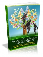 The Law of Attraction and Your Wealth Private Label Rights