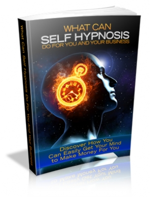 What Can Self Hypnosis Do For You And Your Business