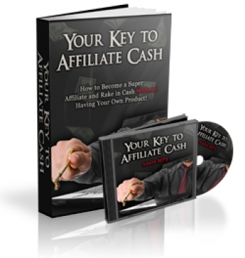 Your Key To Affiliate Cash