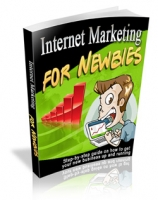 Internet Marketing For Newbies Private Label Rights
