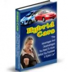 Hybrid Cars : The Whole Truth Revealed Private Label Rights