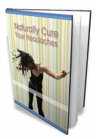 Naturally Cure Your Headaches Private Label Rights
