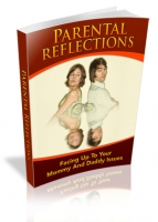 Parental Reflections Private Label Rights