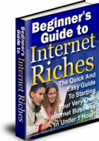 Beginner's Guide To Internet Riches Private Label Rights