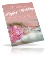 Planning The Perfect Wedding On A Shoestring Budget Private Label Rights