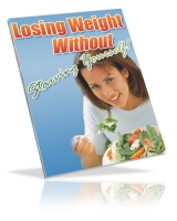 Losing Weight Without Starving Yourself Private Label Rights