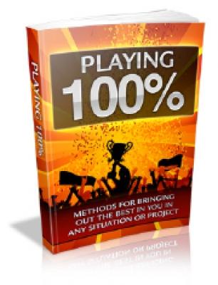 Playing 100%