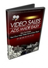 Video Sales Ads Made Easy - 2010 Private Label Rights