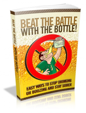 Beat The Battle With The Bottle!