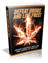 Defeat Drugs And Live Free! Private Label Rights