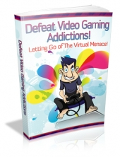 Defeat Video Gaming Addictions! Private Label Rights
