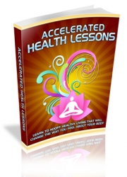 Accelerated Health Lessons Private Label Rights