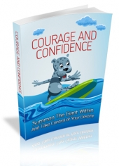 Courage And Confidence Private Label Rights