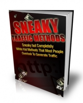 Sneaky Traffic Methods Private Label Rights