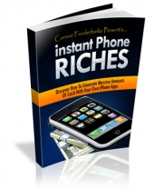 Instant Phone Riches Private Label Rights