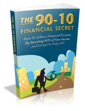 The 90-10 Financial Secret Private Label Rights