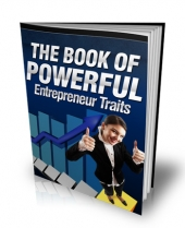 The Book Of Powerful Entrepreneur Traits Private Label Rights