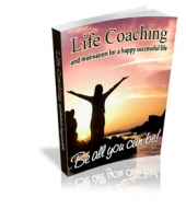 Life Coaching And Motivation For A Happy Successful Life Private Label Rights