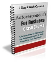 Autoresponder's For Business Crash Course Private Label Rights