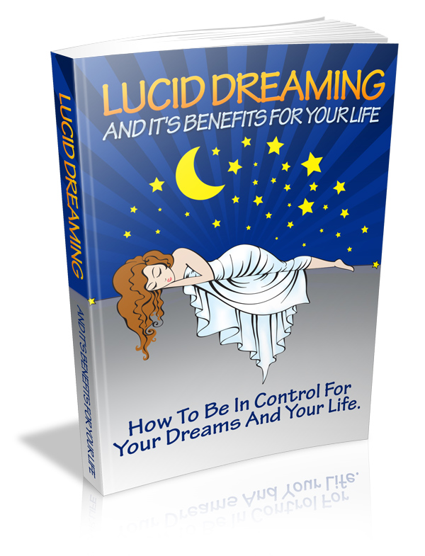 Lucid Dreaming And It's Benefits For Your Life