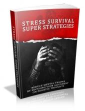 Stress Survival Super Strategies Private Label Rights
