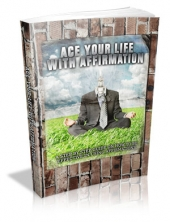 Ace Your Life With Affirmation Private Label Rights