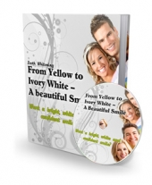 From Yellow To White - A Beautiful Smile Private Label Rights