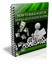 How To Build A List Of Hyper-Responsive Buyers Private Label Rights