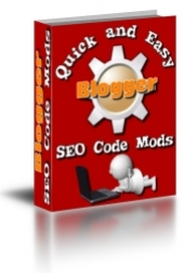 Quick And Easy Blogger SEO Code Mods Private Label Rights