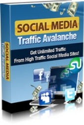 Social Media Traffic Avalanche Private Label Rights