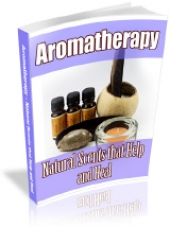 Aromatherapy - Natural Scents That Help And Heal Private Label Rights