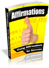 Affirmations - Using Affirmations For Success Private Label Rights