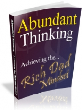 Abundant Thinking - Achieving The... Rich Dad Mindset Private Label Rights