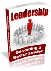 Leadership - Becoming A Better Leader Private Label Rights