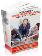 The Social Bible Of Winning Friends And Influencing People In The 21st Century Private Label Rights