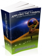 The Complete Guide To Applying The 7 Habits In Holistic Personal Development Private Label Rights