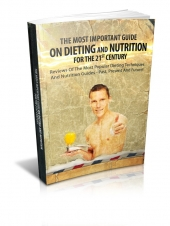 The Most Important Guide On Dieting And Nutrition For The 21st Century Private Label Rights