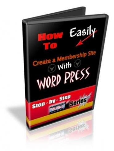How To Easily Create A Membership Site With WordPress