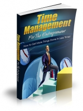 Time Management For The Entrepreneur Private Label Rights