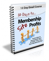 10 Days To Membership Site Profits Private Label Rights