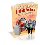 Finding The Best Affiliate Products To Promote Private Label Rights