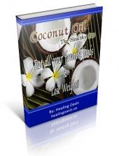 Coconut Oil - The Healthy Fat Private Label Rights